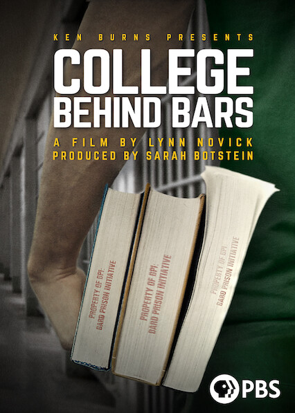 Ken Burns Presents: College Behind Bars: A Film by Lynn Novick and Produced by Sarah Botstein on Netflix USA