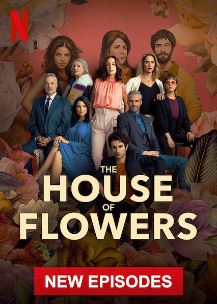 The House of Flowers on Netflix USA