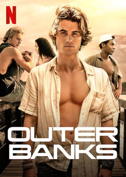 Outer Banks on Netflix USA