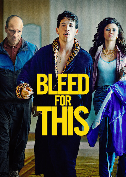 Bleed for This on Netflix USA