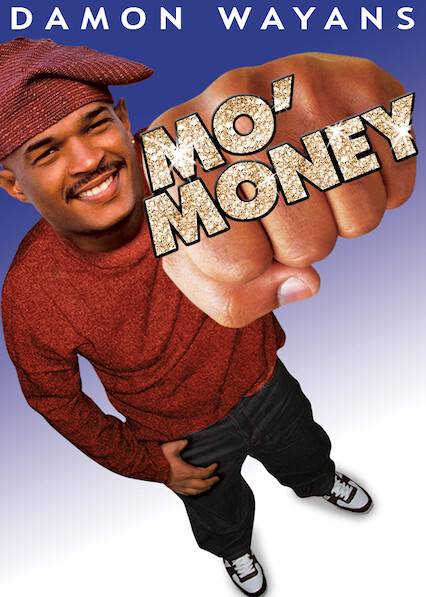 Mo' Money on Netflix USA