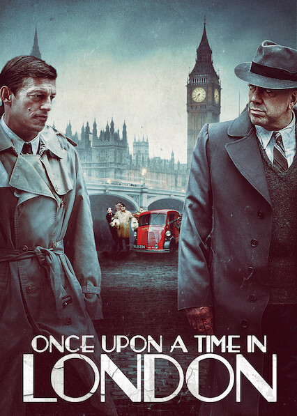 Once Upon a Time in London on Netflix