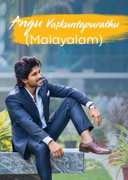 Angu Vaikuntapurathu (Malayalam) on Netflix USA