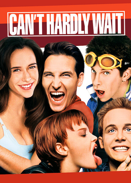 Can't Hardly Wait on Netflix USA