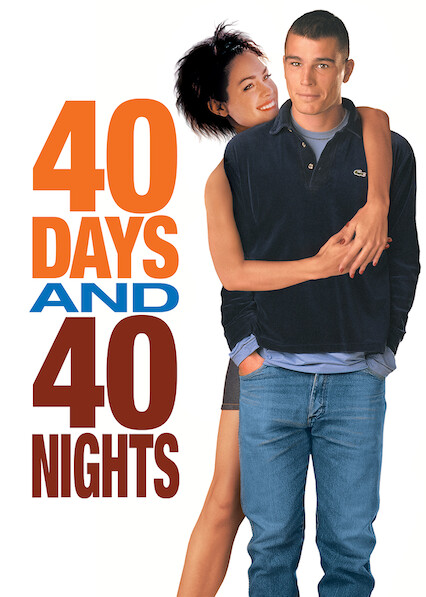 40 Days and 40 Nights on Netflix