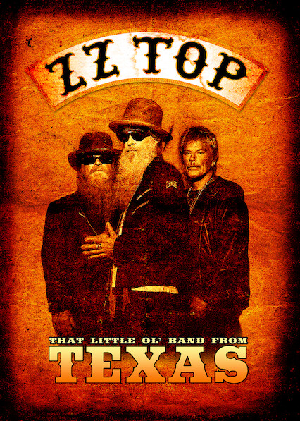 ZZ TOP: THAT LITTLE OL' BAND FROM TEXAS on Netflix USA
