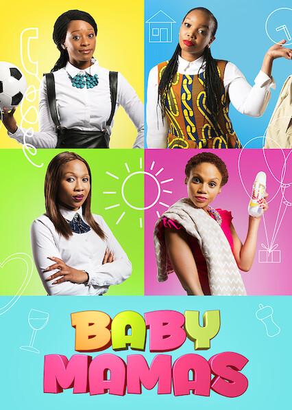 Baby Mamas on Netflix USA