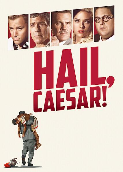 Hail, Caesar! on Netflix USA