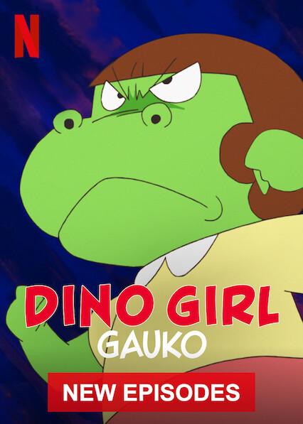 Dino Girl Gauko on Netflix USA