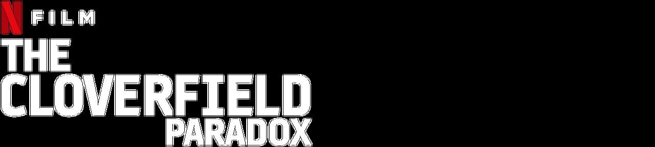 The Cloverfield Paradox | Netflix Official Site